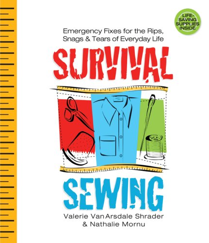 9781600591228: Survival Sewing: Emergency Fixes for the Rips, Snags & Tears of Everyday Life