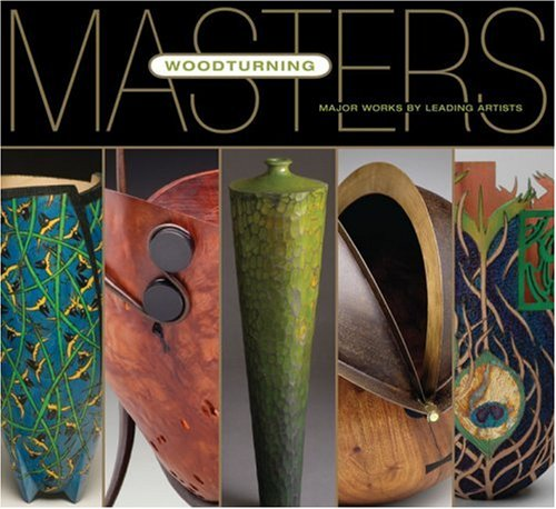 9781600591686: Masters: Woodturning: Major Works by Leading Artists