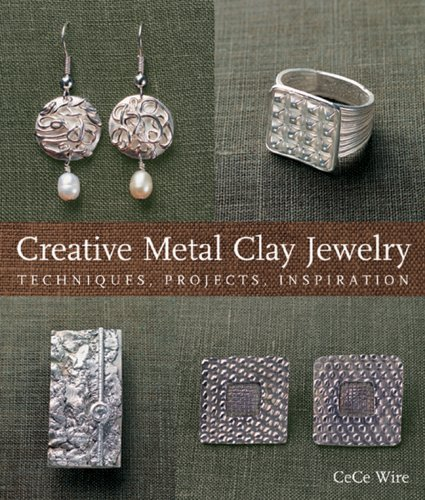 9781600591822: Creative Metal Clay Jewelry: Techniques, Projects, Inspiration