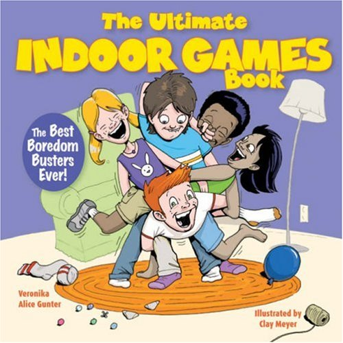 9781600591983: The Ultimate Indoor Games Book: The Best Boredom Busters Ever!