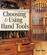 9781600592744: Choosing and Using Hand Tools