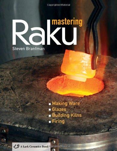 9781600592959: Mastering Raku (Lark Ceramics Book)
