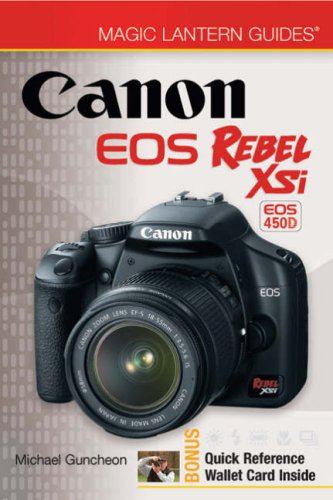9781600594168: Magic Lantern Guides®: Canon EOS Rebel XSi EOS 450D