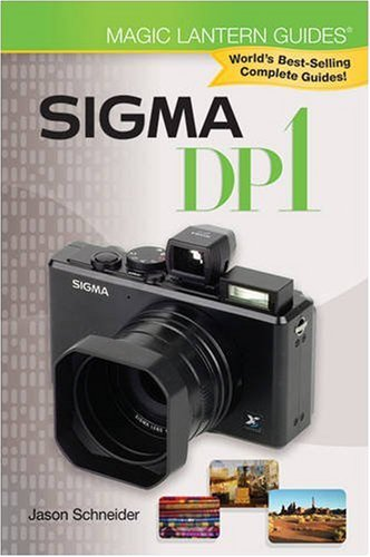 Magic Lantern Guides: Sigma DP1