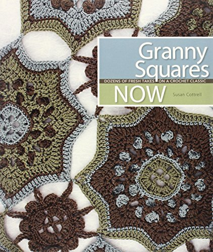 9781600594793: Granny Squares Now: Dozens of Fresh Takes on a Crochet Classic