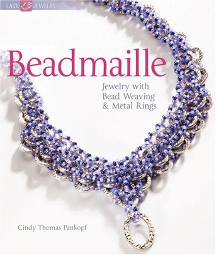 9781600594953: Beadmaille: Jewelry with Bead Weaving & Metal Rings (Lark Jewelry Books)