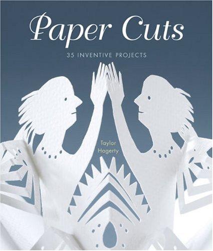 9781600595127: Paper Cuts: 35 Inventive Projects
