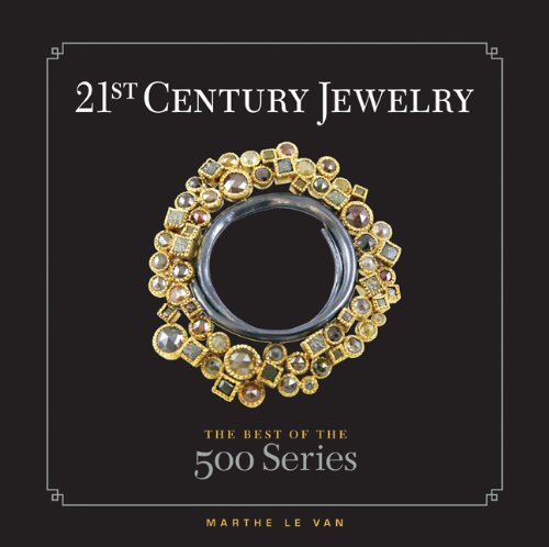 9781600595219: 21st Century Jewelry: The Best of the 500 Series