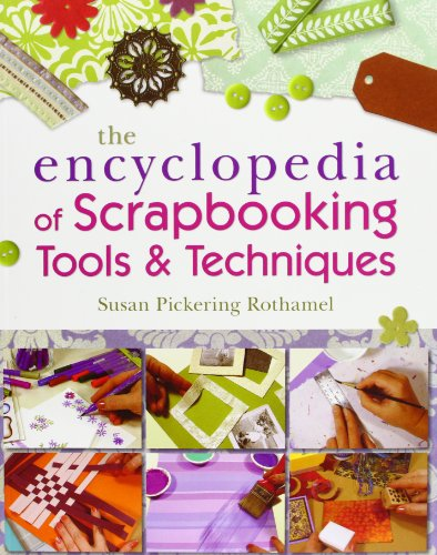 9781600595493: The Encyclopedia of Scrapbooking Tools & Techniques