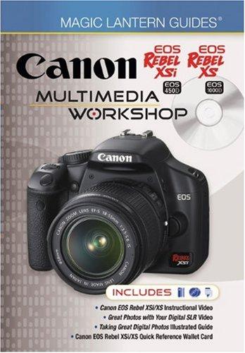 Magic Lantern Guides®: Canon EOS Rebel XSi: Lark Books