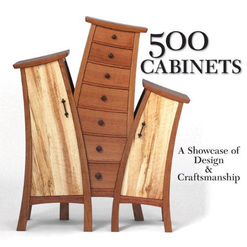 9781600595752: 500 Cabinets: A Showcase of Design & Craftsmanship (500 Series)