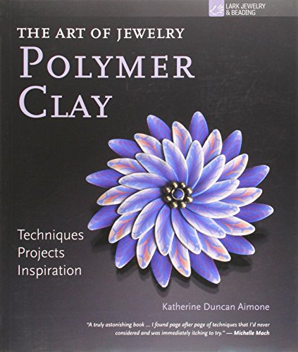 9781600596056: The Art of Jewelry: Polymer Clay: Techniques, Projects, Inspiration