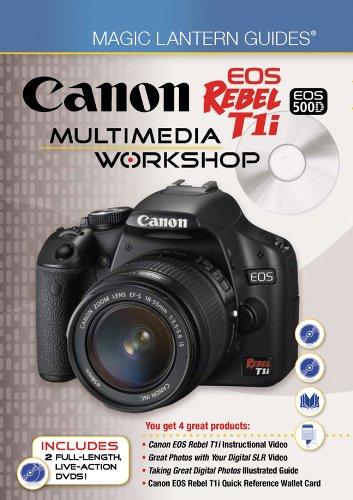 Magic Lantern Guides®: Canon EOS Rebel T1i/EOS: Lark Books