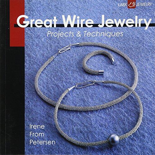 Great Wire Jewelry (Lark Jewelry): Irene From Petersen