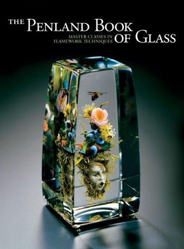9781600596797: The Penland Book of Glass: Master Classes in Flamework Techniques