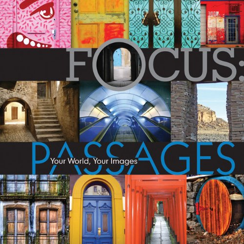 9781600596803: Passages: Your World, Your Images (Focus)