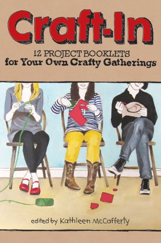 Craft-In: 12 Project Booklets for Your Own: Kathleen McCafferty
