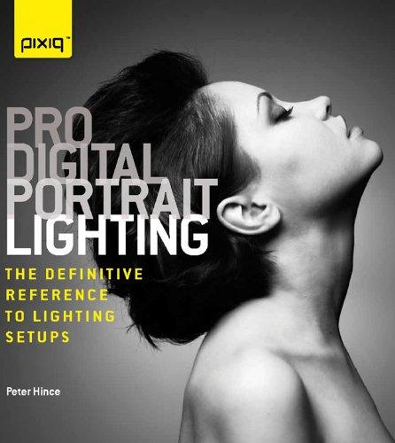 9781600597848: Pro Digital Portrait Lighting: The Definitive Reference to Lighting Setups