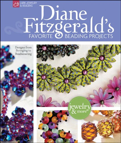 9781600599224: Diane Fitzgerald's Favorite Beading Projects: Designs from Stringing to Beadweaving (Lark Jewelry & Beading)