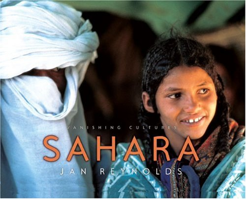 9781600601316: Sahara (Vanishing Cultures Series)