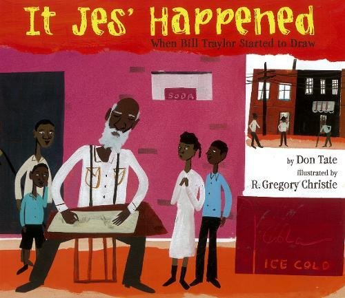 It Jes' Happened: Don  Tate; R. Gregory  Christie