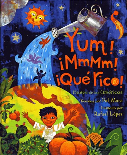 9781600602689: Yum! ¡MmMm! ¡Qué Rico!: America's Sproutings (Spanish Edition)