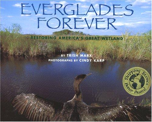 9781600603396: Everglades Forever: Restoring America's Great Wetland
