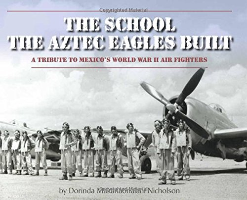 Book Cover: The School the Aztec Eagles Buit