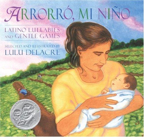 9781600604416: Arrorro, Mi Nino (English and Spanish Edition)