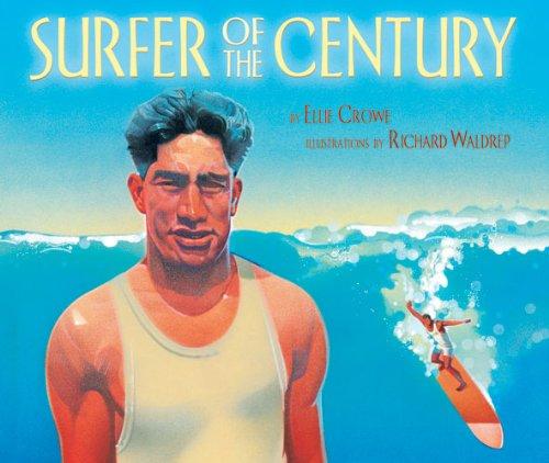 9781600604614: Surfer of the Century: The Life of Duke Kahanamoku