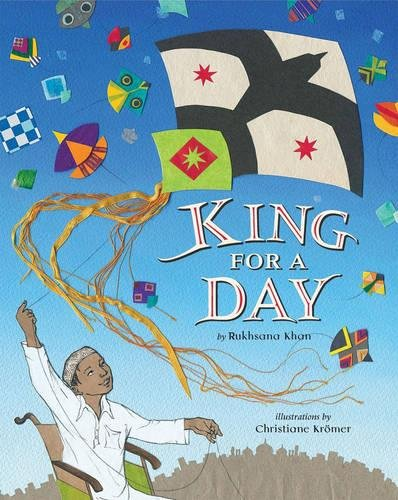 King for a Day [Hardcover] Rukhsana Khan