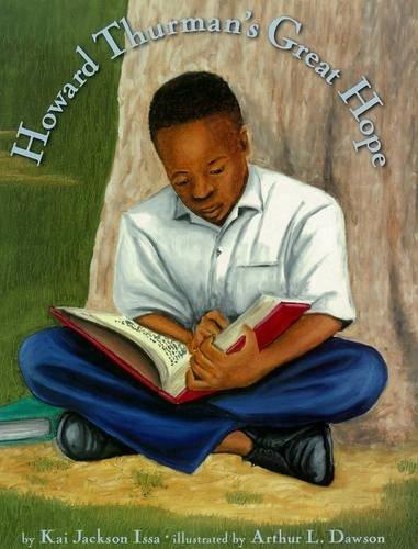 Howard Thurman's Great Hope: Kai Jackson Issa