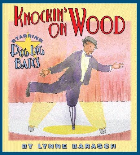 9781600609800: Knockin' on Wood: Starring Peg Leg Bates