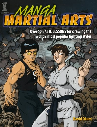 9781600610295: Manga Martial Arts: Over 50 Basic Lessons for Drawing the World's Most Popular Fighting Style