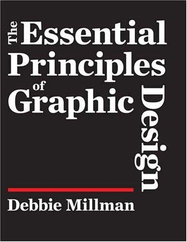 9781600610479: The Essential Principles Of Graphic Design