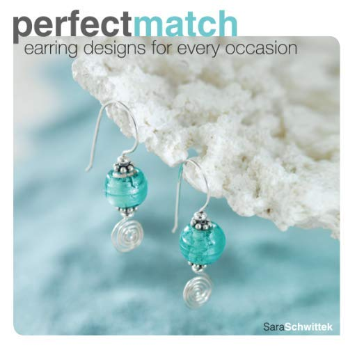 9781600610684: Perfect Match: Earring Designs For Every Occasion