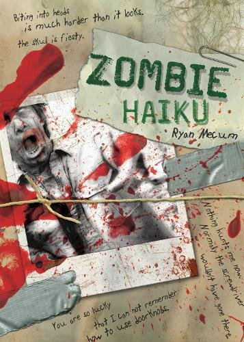 9781600610707: Zombie Haiku: Good Poetry For Your...Brains