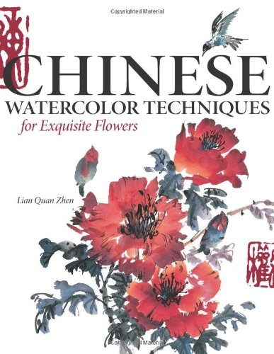 9781600610882: Chinese Watercolour Techniques for Exquisite Flowers