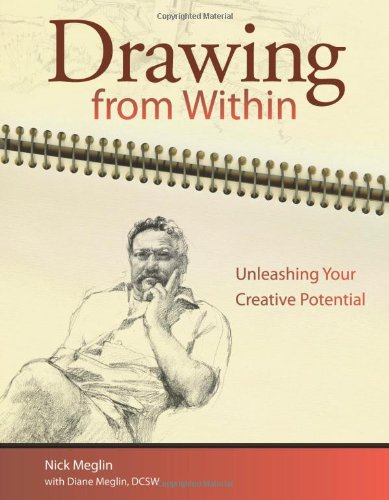 9781600611025: Drawing From Within: Unleashing Your Creative Potential