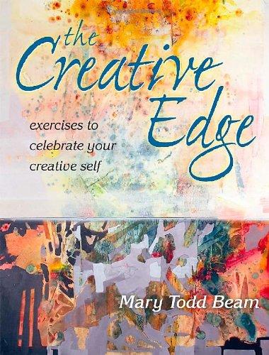 9781600611117: The Creative Edge: Exercises to Celebrate Your Creative Self