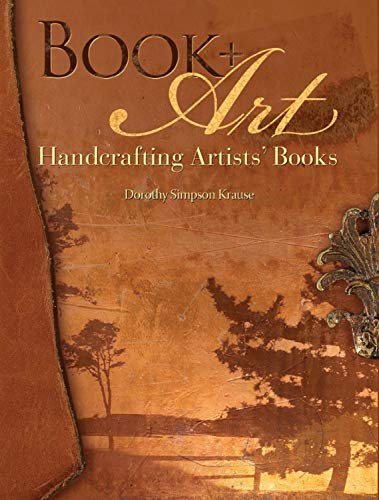 Book + Art Handcrafting Artists' Books.