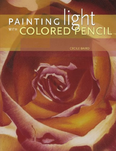 9781600611674: Painting Light With Colored Pencil