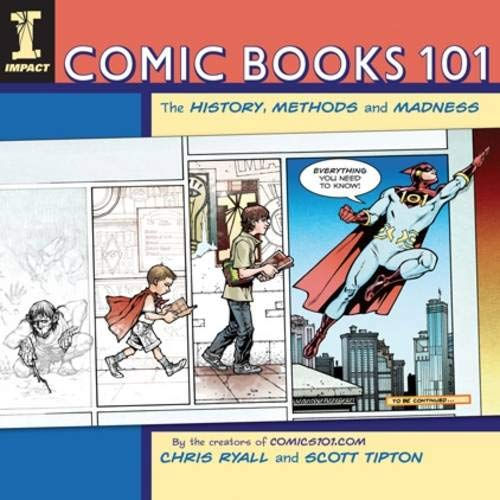 9781600611872: Comic Books 101: The History, Methods and Madness