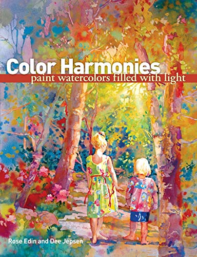 9781600611926: Color Harmonies: Paint Watercolors Filled with Light