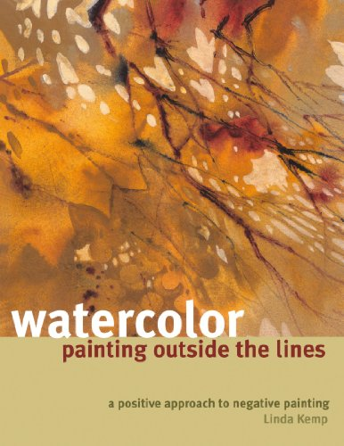 9781600611940: Watercolor Painting Outside the Lines