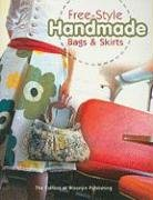 9781600611964: Free-Style Handmade Bags & Skirts