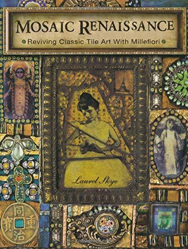 9781600611988: Mosaic Renaissance: Millefiori in Mosaics