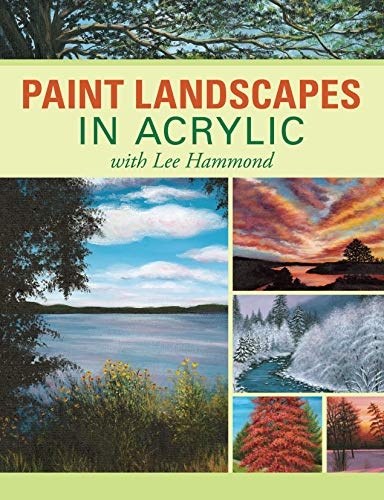 9781600613098: Paint Landscapes in Acrylic with Lee Hammond