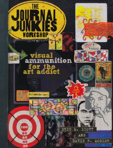 9781600614569: The Journal Junkies Workshop: Visual Ammunition for the Art Addict