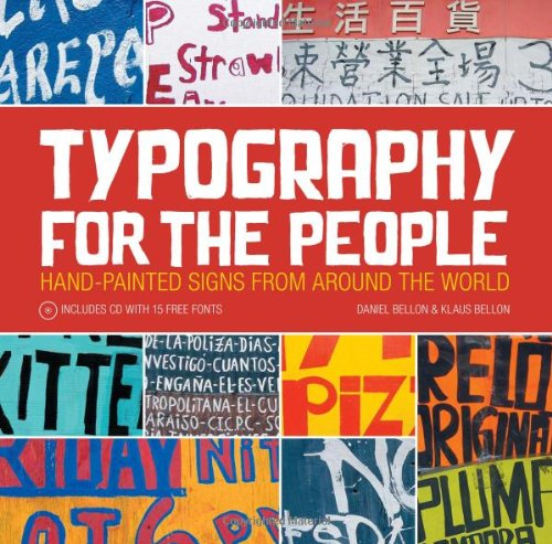 9781600614644: Typography for the People: Hand-Painted Signs from Around the World Plus 15 Free Fonts
